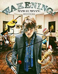 MAMORU MIYANO LIVE TOUR 2014 ~WAKENING!~