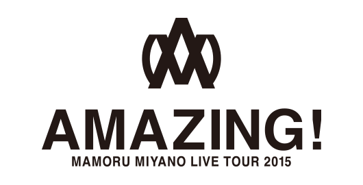 MAMORU MIYANO LIVE TOUR2015 〜AMAZING!〜
